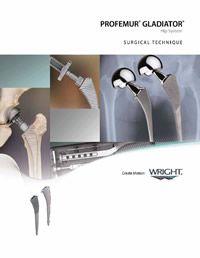 Wright Profemur Gladiator - Surgical Technique